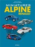 Stéphane Guillou - Miniatures Alpine Renault.