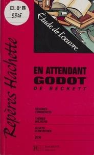 "Stéphane Guinoiseau - ""En attendant Godot"" de Beckett - Étude de l'oeuvre."