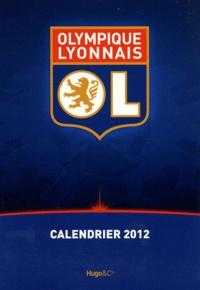 Stéphane Guiochon - Olympique lyonnais - Calendrier 2012.