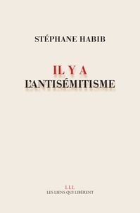 Livre de données électroniques téléchargement gratuit Il y a l'antisémitisme