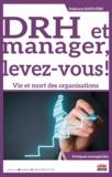 Stephane Haefliger - DRH et manager, levez-vous ! - Vie et mort des organisations.