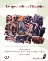 Stéphane Haffemayer - Le spectacle de l'histoire.