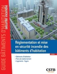 Réglementation et mise en sécurité incendie des bâtiments d'habitation - Stéphane Hameury |