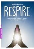 Stéphane Haskell - Respire - Comment le yoga m'a sauvé et peut tous nous aider.