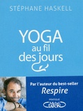 Stéphane Haskell - Yoga au fil des jours - 108 pensées et postures.