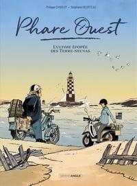 Stéphane Heaurteau et Philippe Charlot - Phare Ouest - Histoire complète.