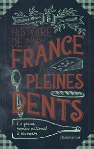 Stéphane Hénaut et Jeni Mitchell - Histoire de France à pleines dents.