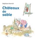 Stéphane Henrich - Châteaux de sable.