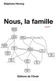 Stéphane Herzog - Nous, la famille.