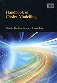 Stephane Hess et Andrew Daly - Handbook of Choice Modelling.