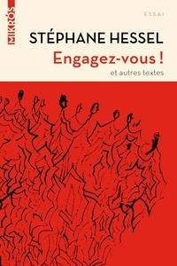 Stéphane Hessel - Engagez-vous ! - Suivi de Ma philosophie.