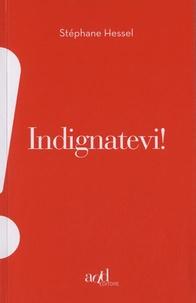 Stéphane Hessel - Indignatevi !.