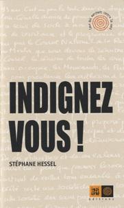 Indignez vous ! - Stéphane Hessel |