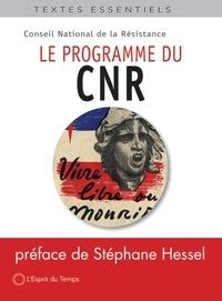 Stéphane Hessel - Le programme du CNR (Conseil National de la Résistance).