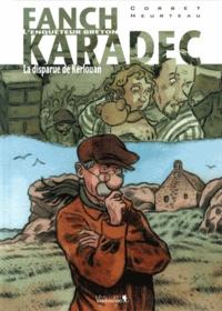 Stéphane Heurteau et Sébastien Corbet - Fanch Karadec Tome 3 : La disparue de Kerlouan.