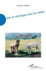 Stéphane Hoebeke - Sexe et stéréotypes dans les médias.