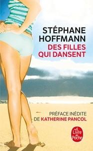 Stéphane Hoffmann - Des filles qui dansent ; Des garçons qui tremblent.