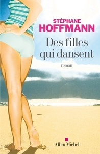 Stéphane Hoffmann - Des filles qui dansent.