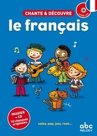 Stéphane Husar - Chante et découvre le français. 1 CD audio