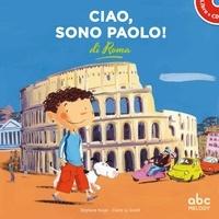 Stéphane Husar et Claire Le Grand - Ciao, sono Paolo! di Roma. 1 CD audio