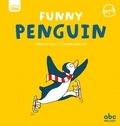 Stéphane Husar et Clothilde Delacroix - Funny Penguin.