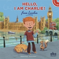 Stéphane Husar et Yannick Robert - Hello, I am Charlie! from London. 1 CD audio