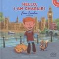 Stéphane Husar et Mark Sofilas - Hello Kids - 4 volumes : Hello, I am Charlie! from London ; Hello, I am Max! from Sydney ; Hello, I am Fiona! from Scotland ; Hello, I am Lily! from New York City. 4 CD audio
