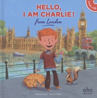 Stéphane Husar et Mark Sofilas - Hello Kids - 4 volumes : Hello, I am Charlie! from London ; Hello, I am Max! from Sydney ; Hello, I am Fiona! from Scotland ; Hello, I am Lily! from New York City. 4 CD audio