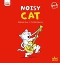 Stéphane Husar et Clothilde Delacroix - Noisy Cat.