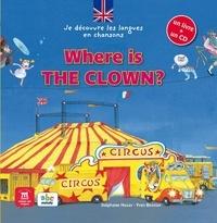 Stéphane Husar et Yves Besnier - Where is the clown ?. 1 CD audio