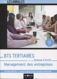 Stéphane Jacquet - Management des entreprises Epreuve E3-U32 BTS Tertiaires - 8 sujets officiels et 2 sujets inédits et leurs corrigés.