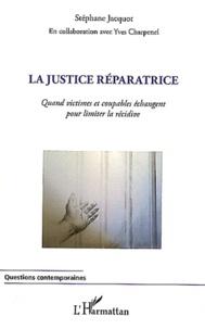 La justice réparatrice - Quand victimes et coupables échangent pour limiter la récidive.pdf