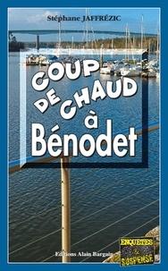 Stéphane Jaffrézic - Coup de chaud à Bénodet.