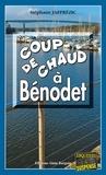 Stéphane Jaffrézic - Coup de Chaud à Bénodet - Polar breton.