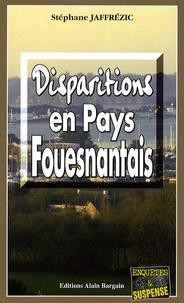 Stéphane Jaffrézic - Disparitions en Pays Fouesnantais.