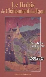 Stéphane Jaffrézic - Le Rubis de Châteauneuf-du-Faou.