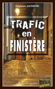 Stéphane Jaffrézic - Trafic en Finistère.