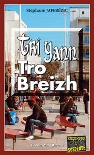 Stéphane Jaffrézic - Tri Yann Tro Breizh.