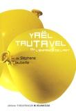 Stéphane Jaubertie - Yaël Tautavel - Ou l'enfance de l'art.