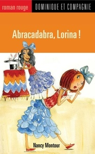 Stéphane Jorisch et Nancy Montour - Lorina  : Abracadabra, Lorina !.