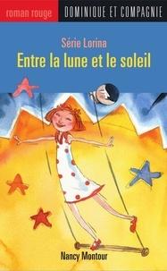 Stéphane Jorisch et Nancy Montour - Entre la lune et le soleil.