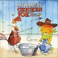 Stéphane Jorisch et  Trout Fishing in America - My name is Chicken Joe. 1 CD audio