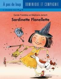 Stéphane Jorisch et Carole Tremblay - Sardinette Flanellette.