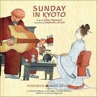 Stéphane Jorisch et Gilles Vigneault - Sunday in Kyoto. 1 CD audio