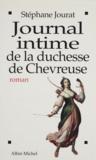 Stéphane Jourat - Journal intime de la duchesse de Chevreuse.