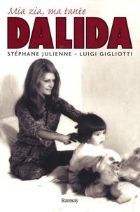 Stéphane Julienne et Luigi Gigliotti - Mia zia, Dalida.