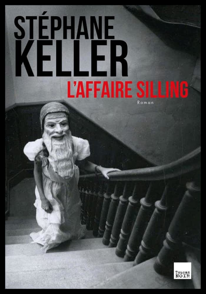 https://products-images.di-static.com/image/stephane-keller-l-affaire-silling/9782810009725-475x500-2.jpg