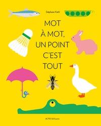 Stéphane Kiehl - Mot à mot, un point c'est tout.