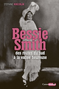 Bessie Smith - Des routes du sud à la vallée heureuse.pdf