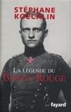 Stéphane Koechlin - La légende du Baron Rouge.